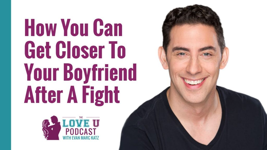 How You Can Get Closer To Your Boyfriend After A Fight