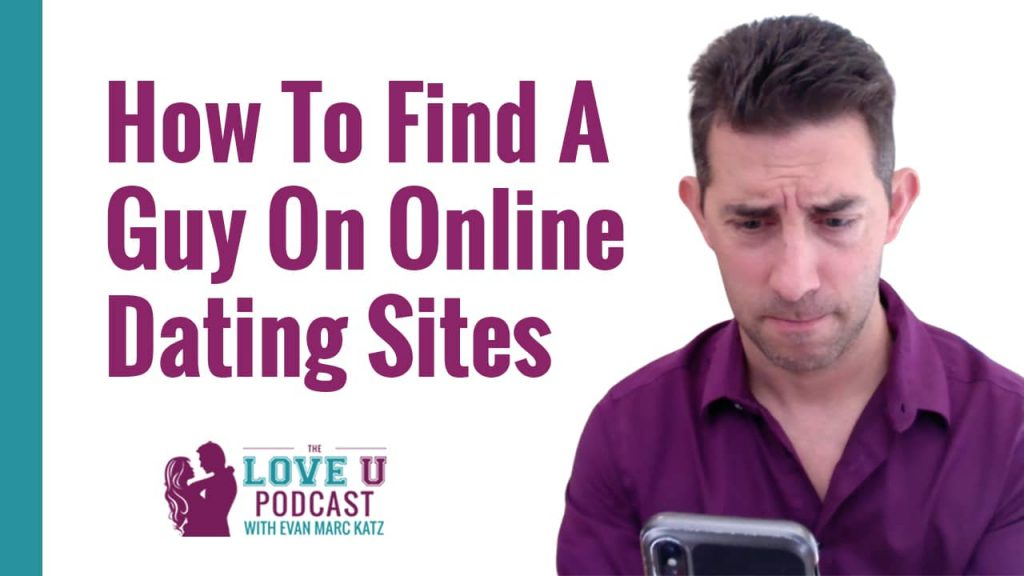 How to Find a Guy on Online Dating Sites
